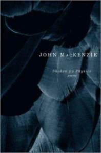 shaken-by-physics-poems-john-mackenzie-paperback-cover-art